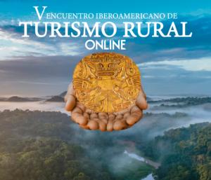 El V Encuentro Iberoamericano de Turismo Rural se celebrará Online!
