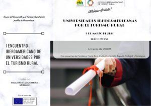 UNIVERSIDADES IBEROAMERICANAS POR EL TURISMO RURAL SE REUNIRÁN ESTE 9 DE MARZO DE 2021